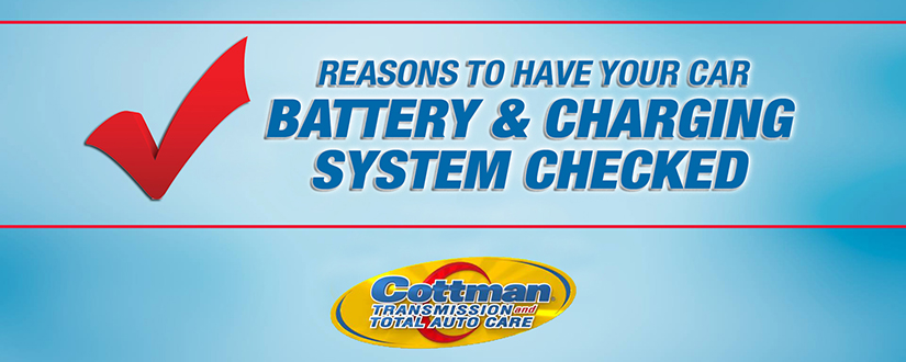 car battery and charging system reasons to have it checked